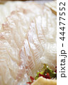 白身魚 平目 鯛の刺身 44477552