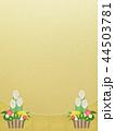 正月 門松 背景のイラスト 44503781