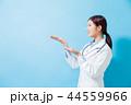 医師 医者 女性の写真 44559966