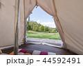 テント内からの眺め 44592491