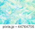 背景素材 水彩テクスチャー 44764756