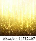 キラキラ 背景 輝きのイラスト 44782107