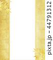 金箔 和柄 背景のイラスト 44791312