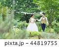 ウェディング ウエディング 結婚の写真 44819755