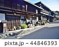 長野県、木曽福島宿の古い街並み 44846393