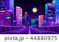都市 夜 ネオンのイラスト 44880975
