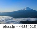 富士山 雲海 富士の写真 44884015