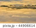 早朝 雲海 朝霧の写真 44906614