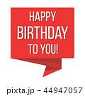 お誕生日 バースデー 誕生日のイラスト 44947057