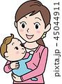 ママ 母親 赤ちゃんのイラスト 45044911