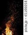 炎 焚き火 火の写真 45166058