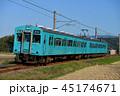 列車 電車 ローカル線の写真 45174671