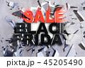 ブラックフライデー 3Dイラスト ひび割れのイラスト 45205490