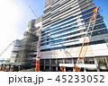 建設現場 ビル 建設の写真 45233052