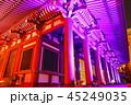 夜 ライトアップ 寺院の写真 45249035