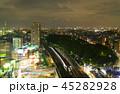 東京夜景・東京スカイツリーと東京タワーを同時に望む都心全景 45282928