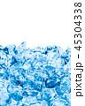 氷 クラッシュアイス 45304338