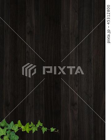 背景-板-木目-壁-蔦-葉 45312800
