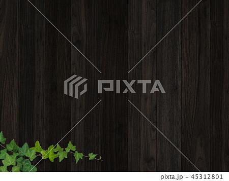 背景-板-木目-壁-蔦-葉 45312801