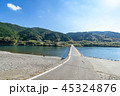 三里沈下橋の風景 45324876
