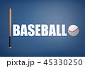 ベースボール 白球 野球のイラスト 45330250
