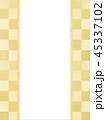 和-和風-和紙-和柄-背景-のし紙-ご祝儀袋 45337102