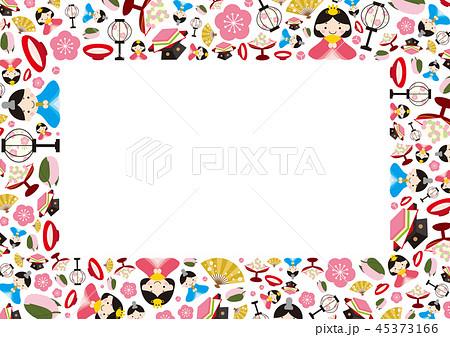 ひな祭りのフレーム 3月3日のイラスト素材 45373166 Pixta