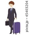 スーツケース ビジネスマン 出張のイラスト 45403204