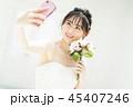 結婚 ブライダル ウエディングの写真 45407246
