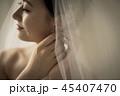 女性 結婚 ブライダルイメージ 身支度 45407470