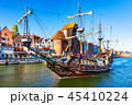 Historical ship in the Old Town of Gdansk, Poland 45410224