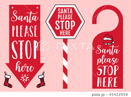 Santa please stop here, vector sign 45422059