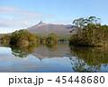 大沼公園 駒ヶ岳 風景の写真 45448680