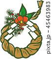 しめ飾り 正月 年賀状素材のイラスト 45463983