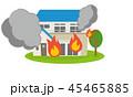 家 火事 火災のイラスト 45465885