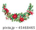 クリスマス デコレーション 装飾のイラスト 45468465