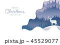 クリスマス あいさつ グリーティングのイラスト 45529077