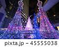 クリスマス ネオン イルミネーションの写真 45555038