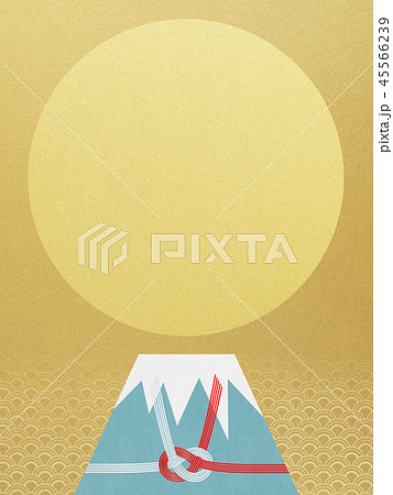 和-背景-富士山-日の出-和風-和柄-正月-年賀-水引 45566239