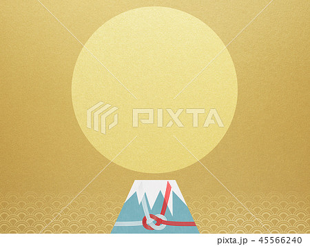和-背景-富士山-日の出-和風-和柄-正月-年賀-水引 45566240