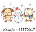 雪遊び-犬-猫-雪だるま 45570017