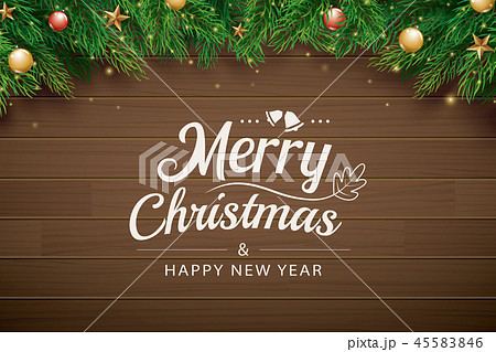 Christmas greeting card with fir branch on wooden 45583846