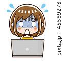 パソコン 女性 トラブルのイラスト 45589273