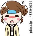 女性 体調不良 風邪のイラスト 45594934