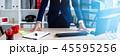 ビジネス ビジネスマン オフィスの写真 45595256