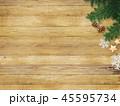 クリスマス 背景 木目のイラスト 45595734