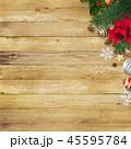背景-木目-クリスマス-飾り 45595784