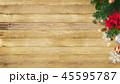 背景-木目-クリスマス-飾り 45595787
