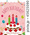 誕生日 バースデーカード バースデーケーキのイラスト 45625090