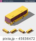 バス アイソメトリック アイソメのイラスト 45636472